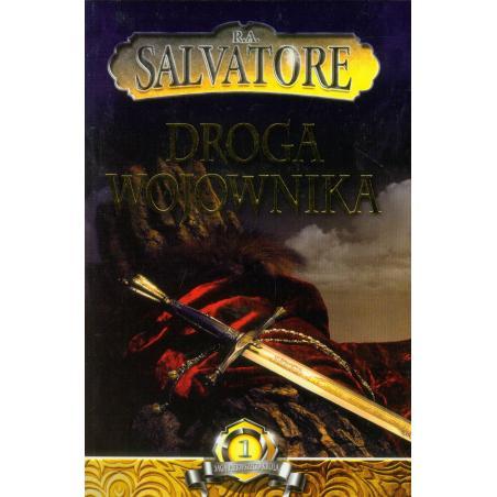 DROGA WOJOWNIKA SAGA PIERWSZEGO KRÓLA Robert Anthony Salvatore