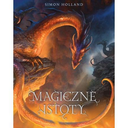 MAGICZNE ISTOTY Simon Holland