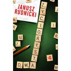 ŻYCIORYSTA DWA Rudnicki Janusz