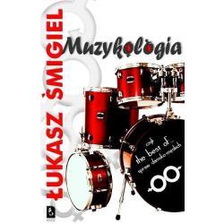 MUZYKOLOGIA CZYLI THE BEST OF SPRAW DAMSKO-MĘSKICH Łukasz Śmigiel