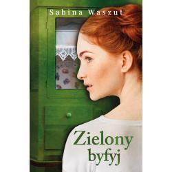ZIELONY BYFYJ Sabina Waszut