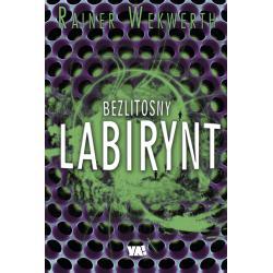BEZLITOSNY LABIRYNT Wekwerth Rainer