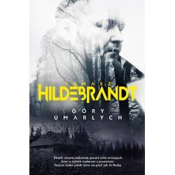 GÓRY UMARŁYCH Hildebrandt Tomasz