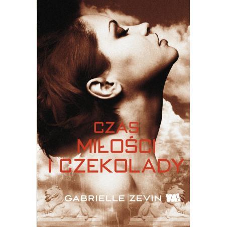 CZAS MIŁOŚCI I CZEKOLADY Gabrielle Zevin