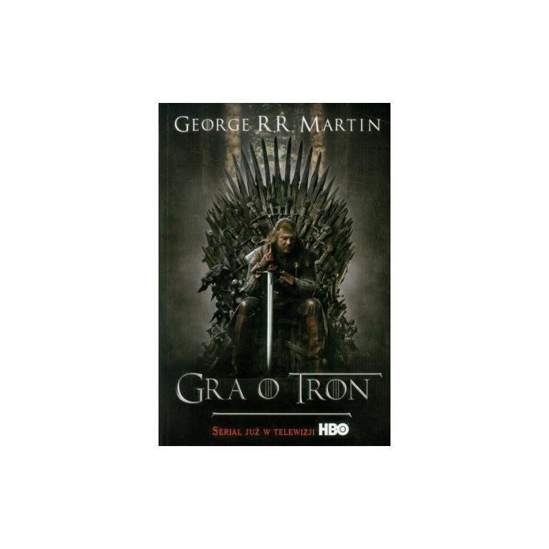 GRA O TRON Martin R.R.  George