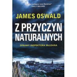 Z PRZYCZYN NATURALNYCH SPRAWY INSPEKTORA MCLEANA JAMES OSWALD