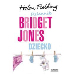 DZIECKO DZIENNIK BRIDGET JONES Helen Fielding