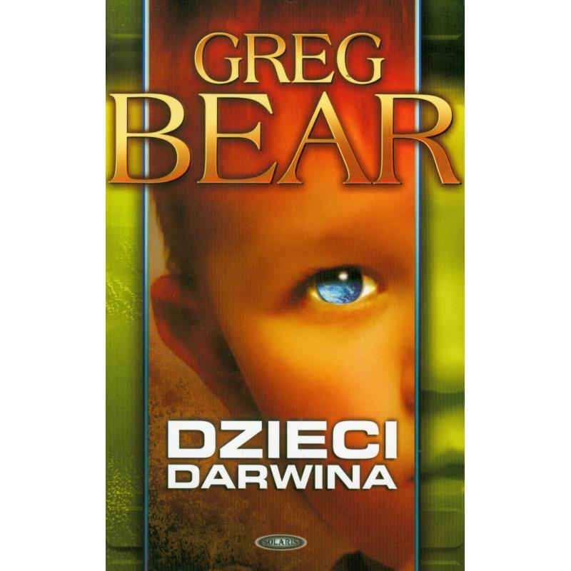 DZIECI DARWINA Greg Bear