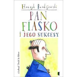 PAN FIASKO I JEGO SUKCESY Bardijewski Henryk