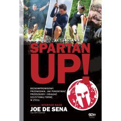 SPARTAN UP BĄDŹ JAK SPARTANIN Joe De Sena