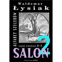 SALON 2 ALFABET SZULERÓW A-L Łysiak Waldemar