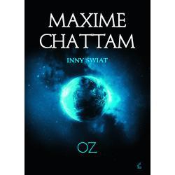 OZ INNY ŚWIAT Maxime Chattam