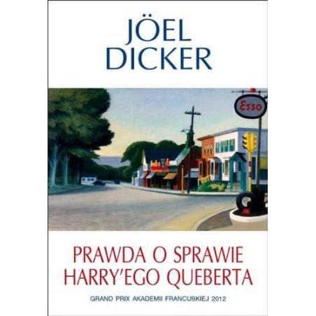 PRAWDA O SPRAWIE HARRYEGO QUEBERTA Dicker Joel