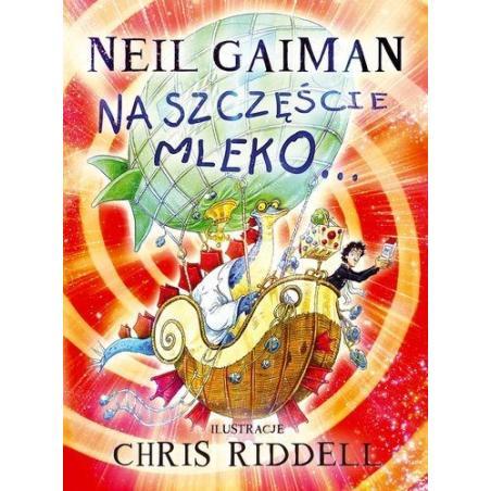 NA SZCZĘŚCIE MLEKO Neil Gaiman