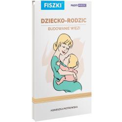 FISZKI DZIECKO RODZIC BUDOWANIE WIĘZI MĄDRY RODZIC Piotrowska Agnieszka