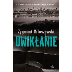 UWIKŁANIE Zygmunt Miłoszewski