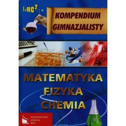 MATEMATYKA FIZYKA CHEMIA KOMPENDIUM