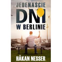 JEDENAŚCIE DNI W BERLINIE Hakan Nesser