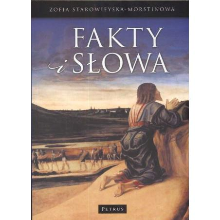 FAKTY I SŁOWA Zofia Morstinowa-Starowieyska