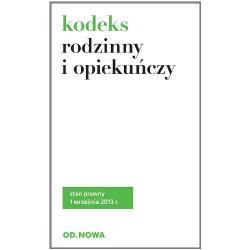 KODEKS RODZINNY I OPIEKUŃCZY 01.09.2013