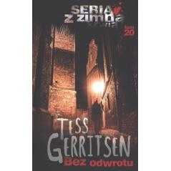 BEZ ODWROTU Tess Gerritsen