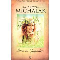 LATO W JAGÓDCE Katarzyna Michalak