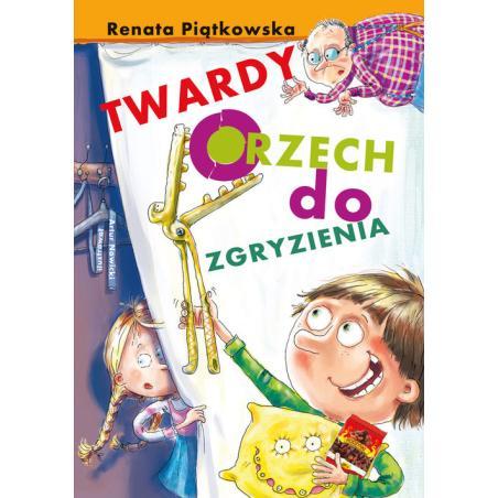 TWARDY ORZECH DO ZGRYZIENIA Renata Piątkowska