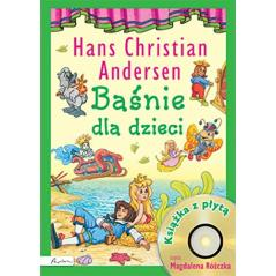 BAŚNIE DLA DZIECI + CD HANS CHRISTIAN ANDERSEN