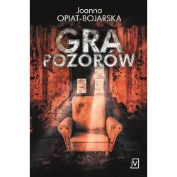 GRA POZORÓW Opiat-Bojarska Joanna