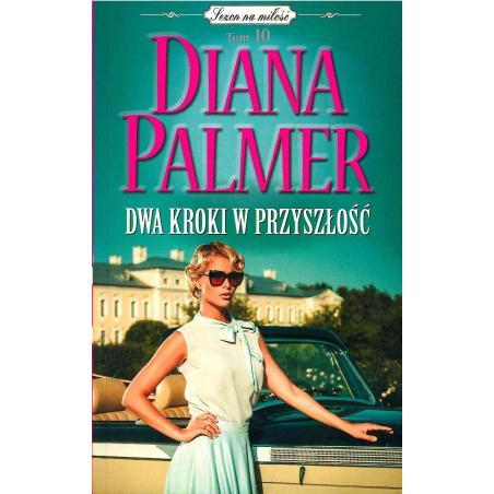 DWA KROKI W PRZYSZŁOŚĆ Palmer Diana