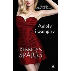 ANIOŁY I WAMPIRY Sparks Kerrelyn