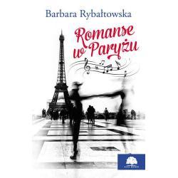ROMANSE W PARYŻU Rybałtowska Barbara