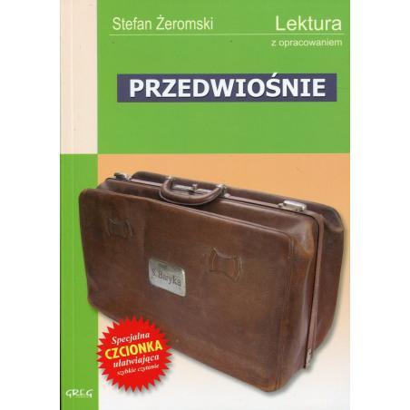 PRZEDWIOŚNIE LEKTURA Z OPRACOWANIEM Stefan Żeromski