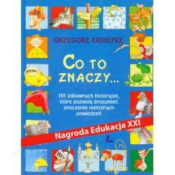 CO TO ZNACZY Kasdepke Grzegorz