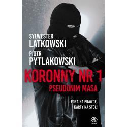 KORONNY NR 1 PSEUDONIM MASA Latkowski Sylwester