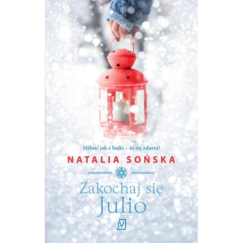 ZAKOCHAJ SIĘ JULIO Sońska Natalia