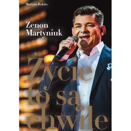 ŻYCIE TO SĄ CHWILE Zenon Martyniuk
