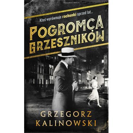POGROMCA GRZESZNIKÓW Kalinowski Grzegorz