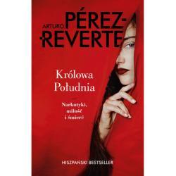 KRÓLOWA POŁUDNIA Arturo Perez-Reverte