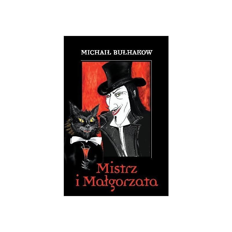MISTRZ I MAŁGORZATA Michaił Bułhakow