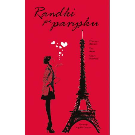 RANDKI PO PARYSKU Besson Florence, Amor Eva, Steinlen Claire