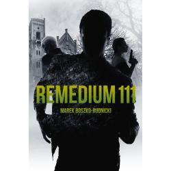 REMEDIUM 111 Marek Boszko-Rudnicki