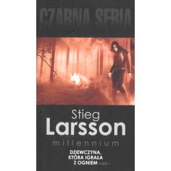 DZIEWCZYNA, KTÓRA IGRAŁA Z OGNIEM 1 Larsson Stieg