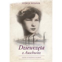 DZIEWCZĘTA Z AUSCHWITZ Sylwia Winnik