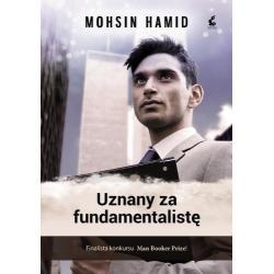 UZNANY ZA FUNDAMENTALISTĘ Mohsin Hamid