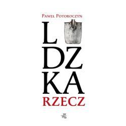 LUDZKA RZECZ Paweł Potoroczyn