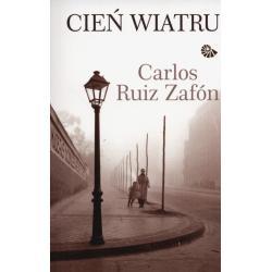 CIEŃ WIATRU Carlos Ruiz Zafon
