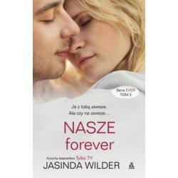 NASZE FOREVER EVER Wilder Jasinda