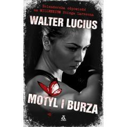 MOTYL I BURZA Lucius Walter