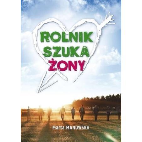 ROLNIK SZUKA ŻONY Manowska Marta